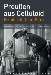 Preuen aus Celluloid - Friedrich II. im Film