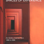 Spaces of Experience, Charlotte Klonk, New Haven & London, 2010, Titelfoto: Barbara Herrenkind