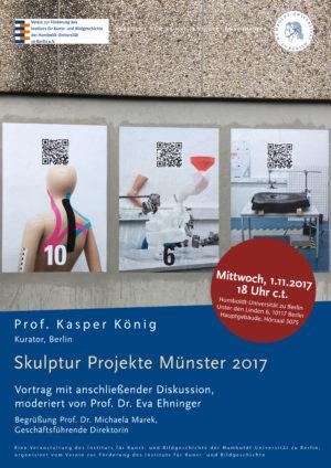 Plakat Vortrag Prof. König: Skulptur Projekte Münster 2017